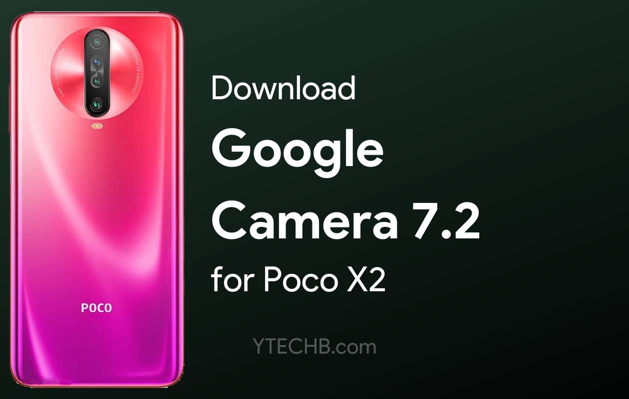 google camera for poco x2