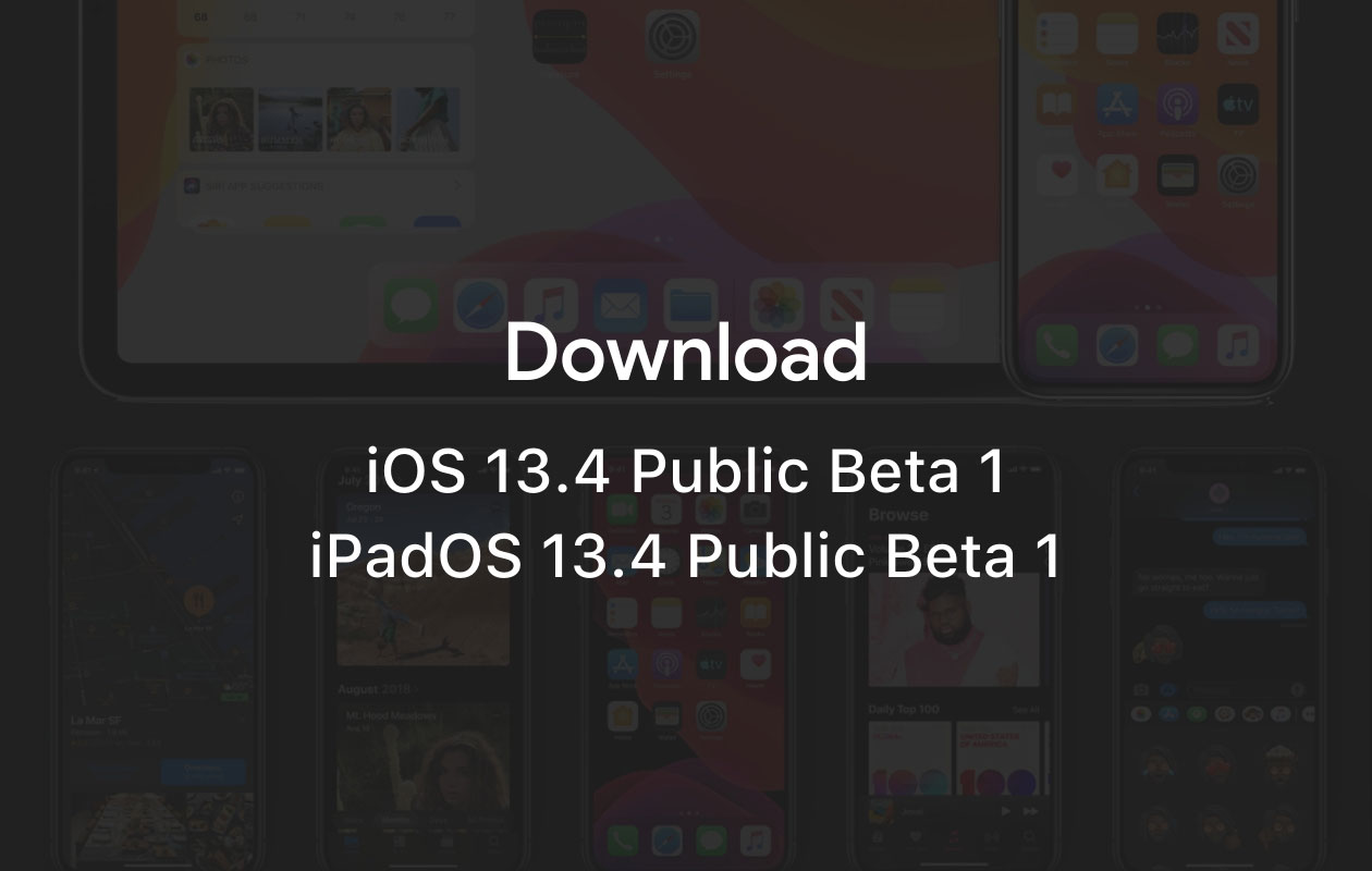 Download iOS 13.4 and iPadOS 13.4 Public Beta 1