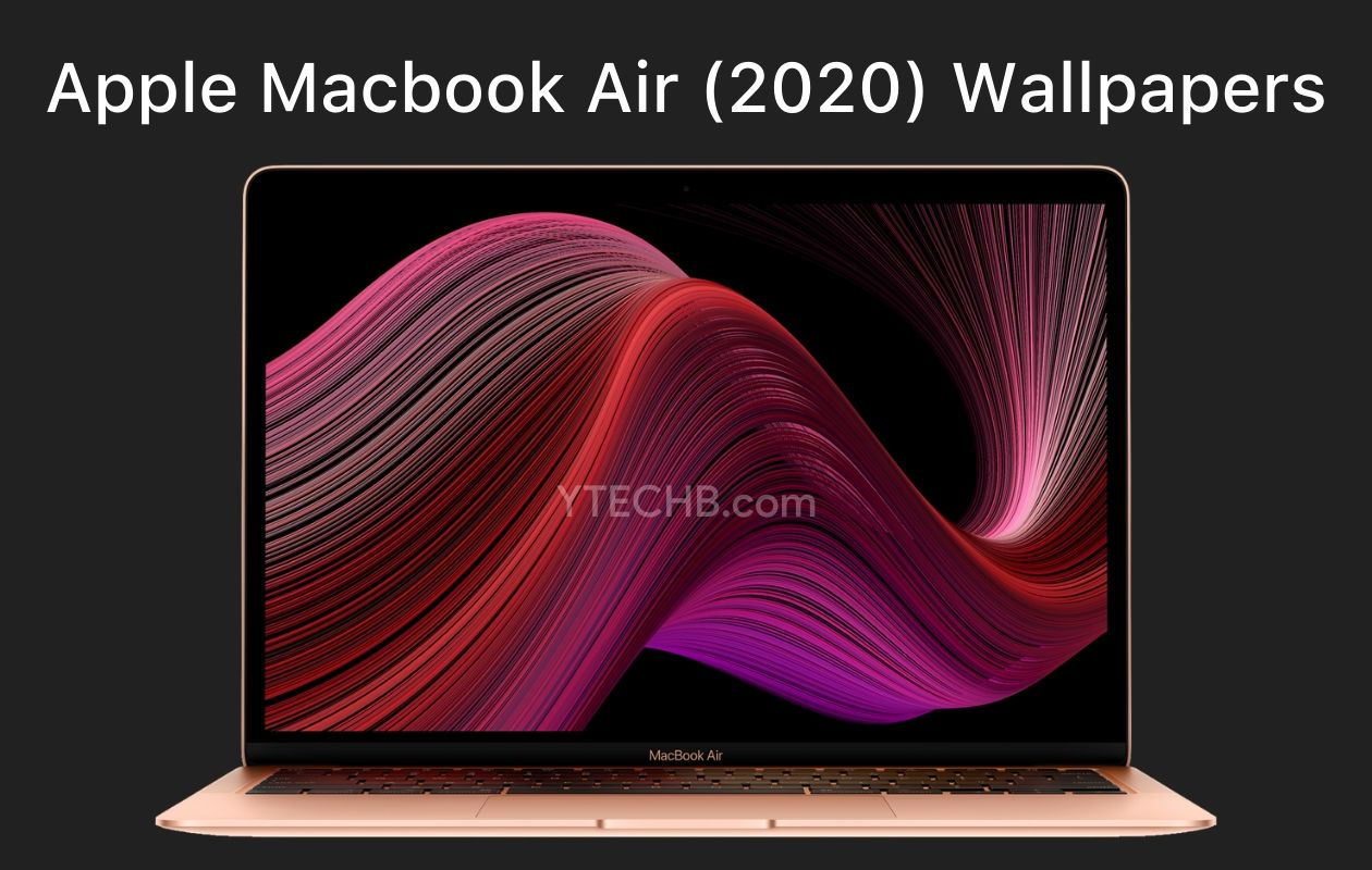 Download Macbook Air 2020 Wallpapers Fhd Official