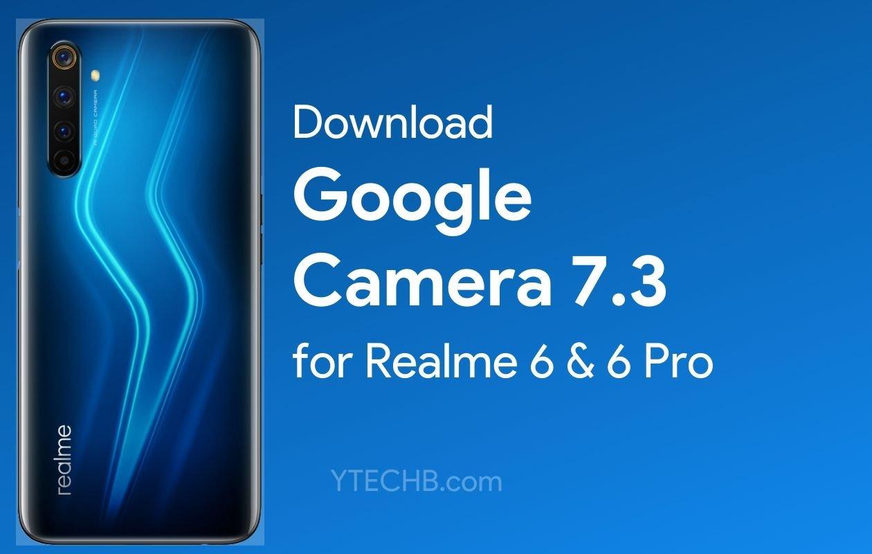 Google Camera for Realme 6 Pro
