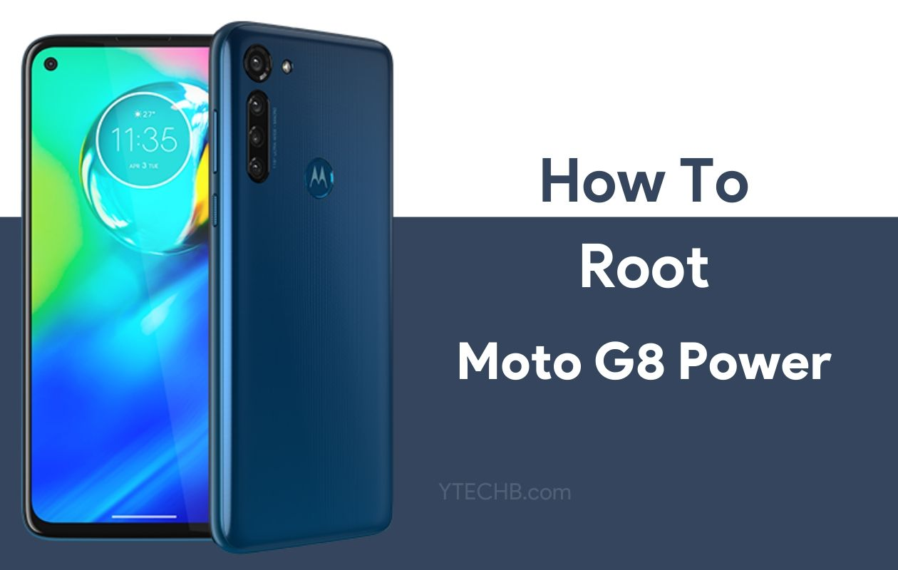 How to Root Moto G8 Power