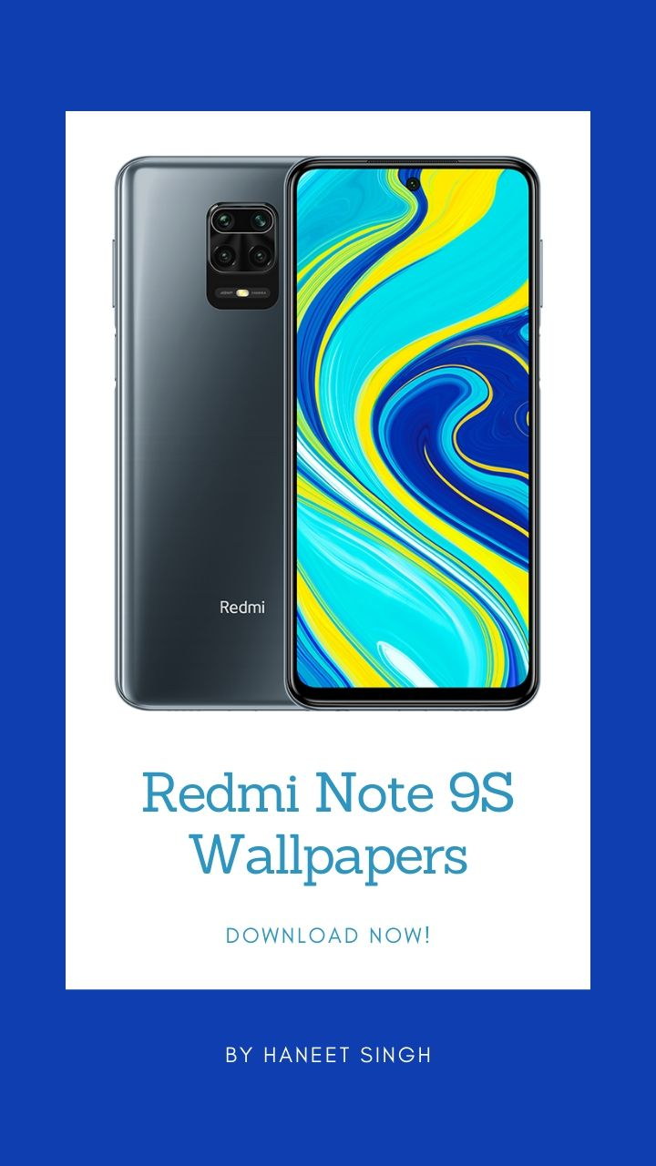 Here are all the Redmi Note 9S Wallpapers