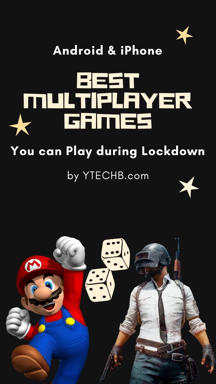 8 Best Multiplayer Games to Play during Lockdown