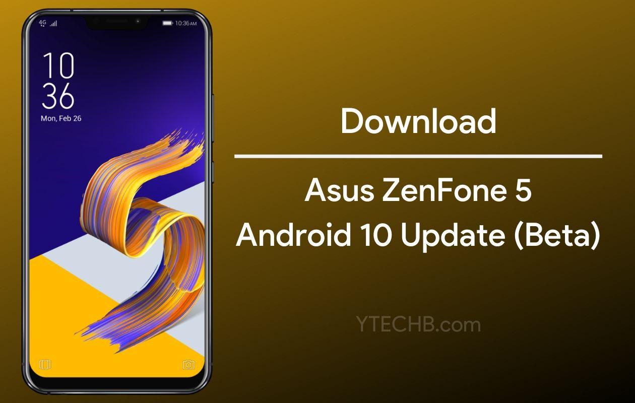Asus ZenFone 5 Android 10 Update