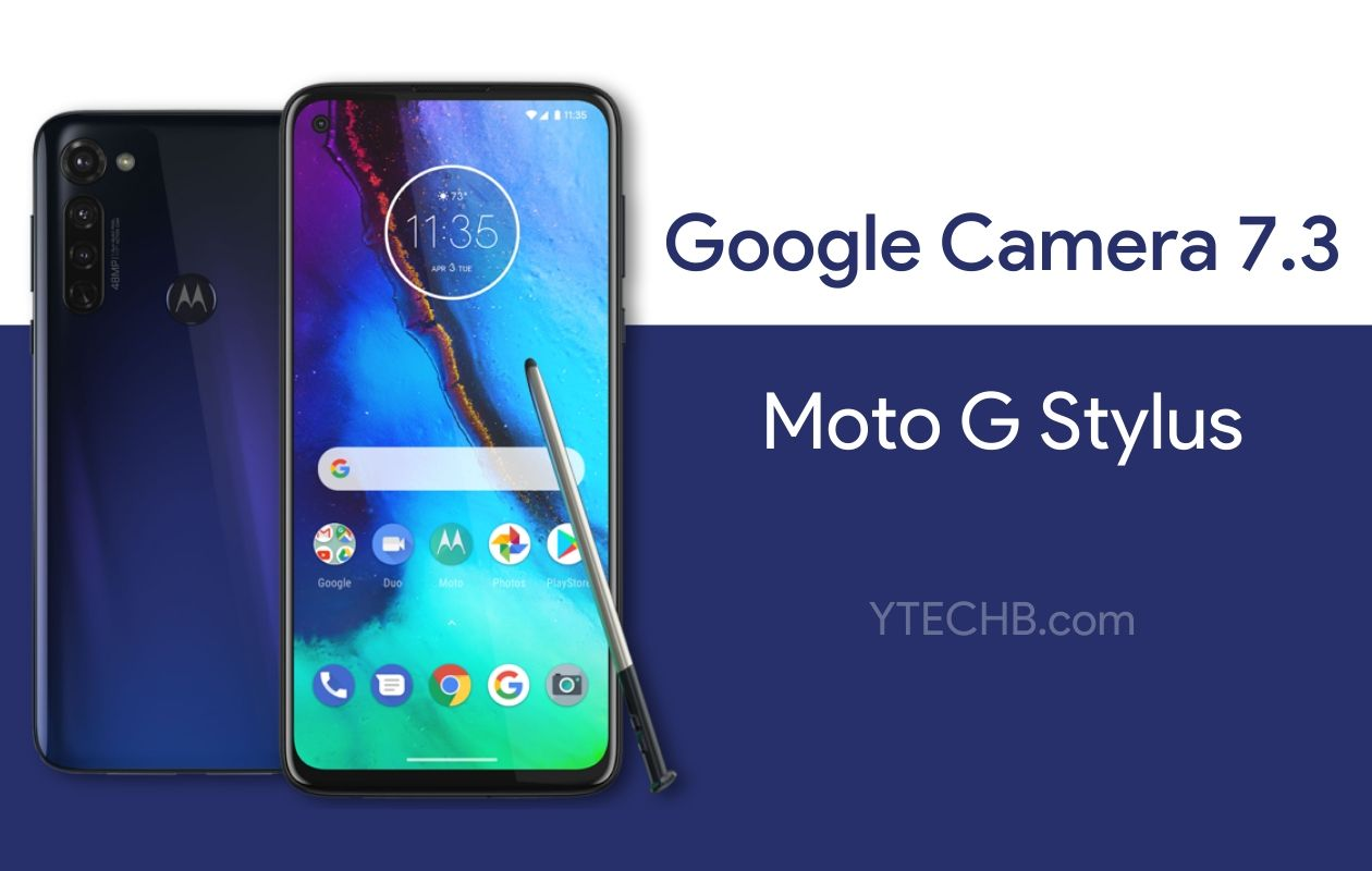 Google Camera for Moto G Stylus