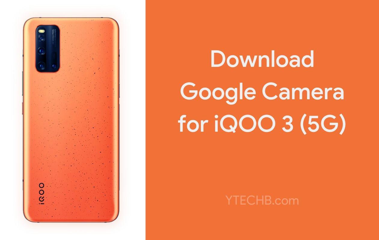 Google Camera for iQOO 3