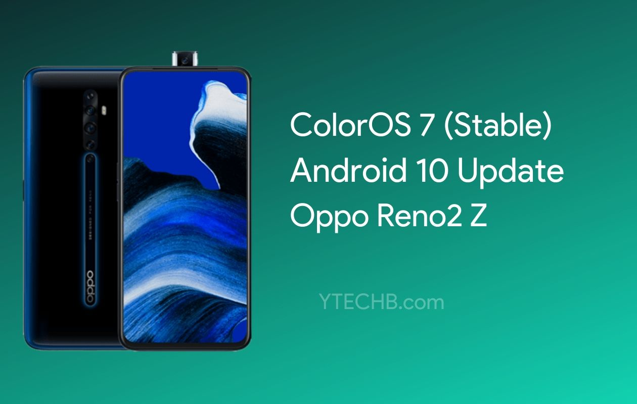 Oppo Reno2 Z Android 10 Stable Update