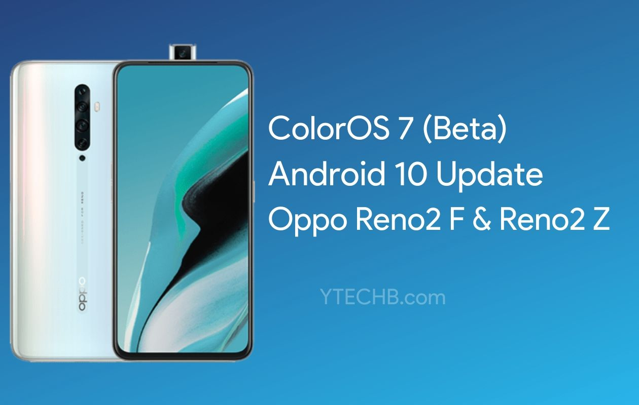 Oppo Reno2 Z Android 10 Update