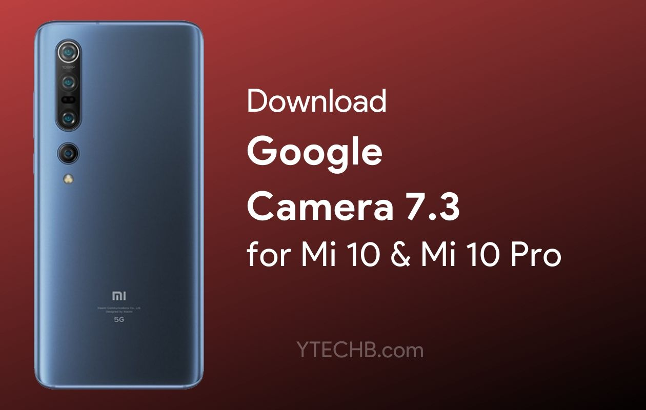Google Camera for Mi 10 Pro