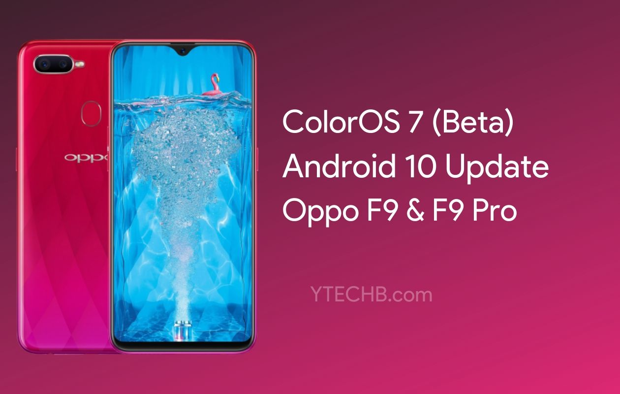 Oppo F9 Pro Android 10 Update