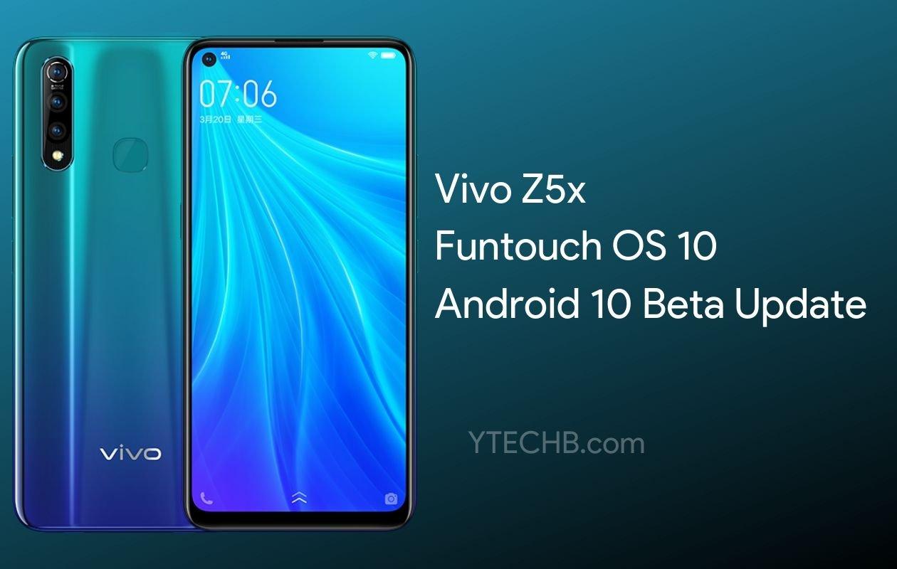 Vivo Z5x Android 10 Beta Update