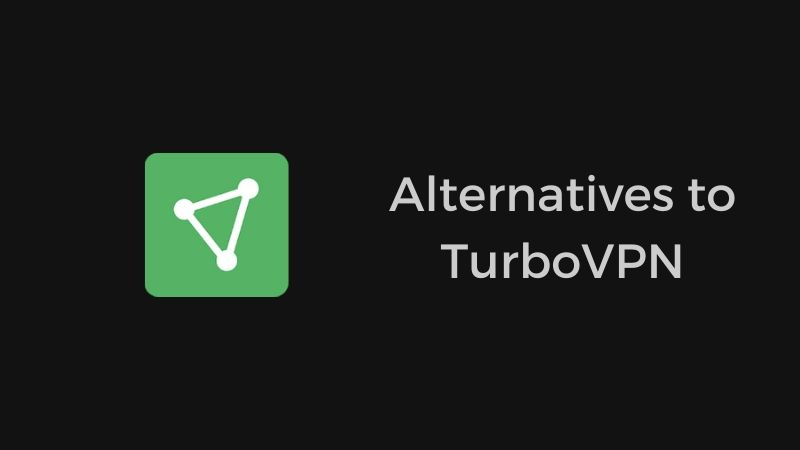turbovpn alternatives