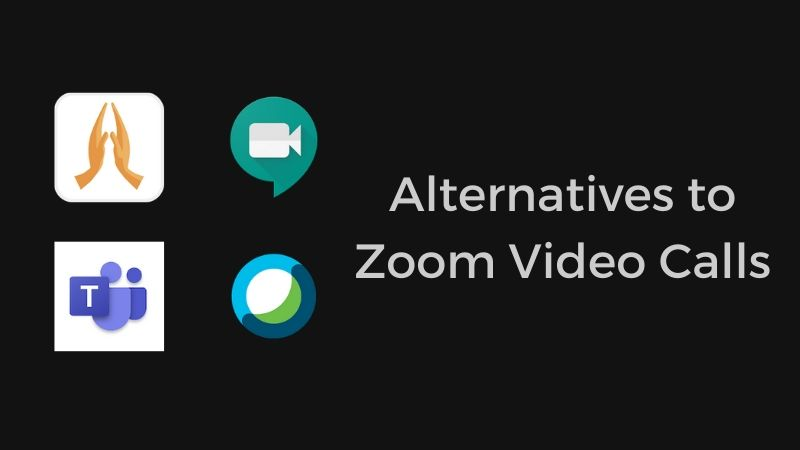 zoom video calls alternatives
