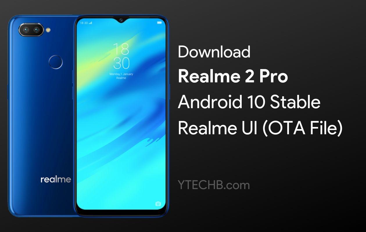 Realme 2 Pro Realme UI Update
