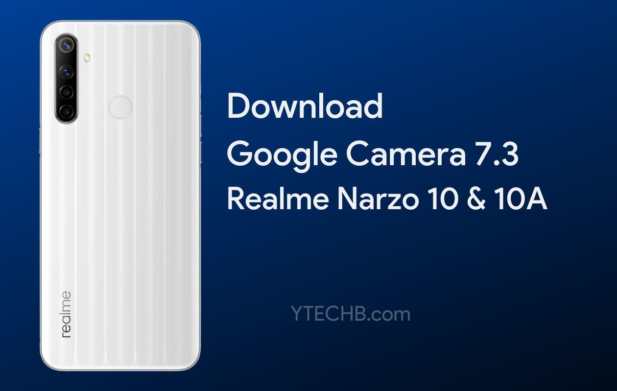 Google Camera for Realme Narzo 10