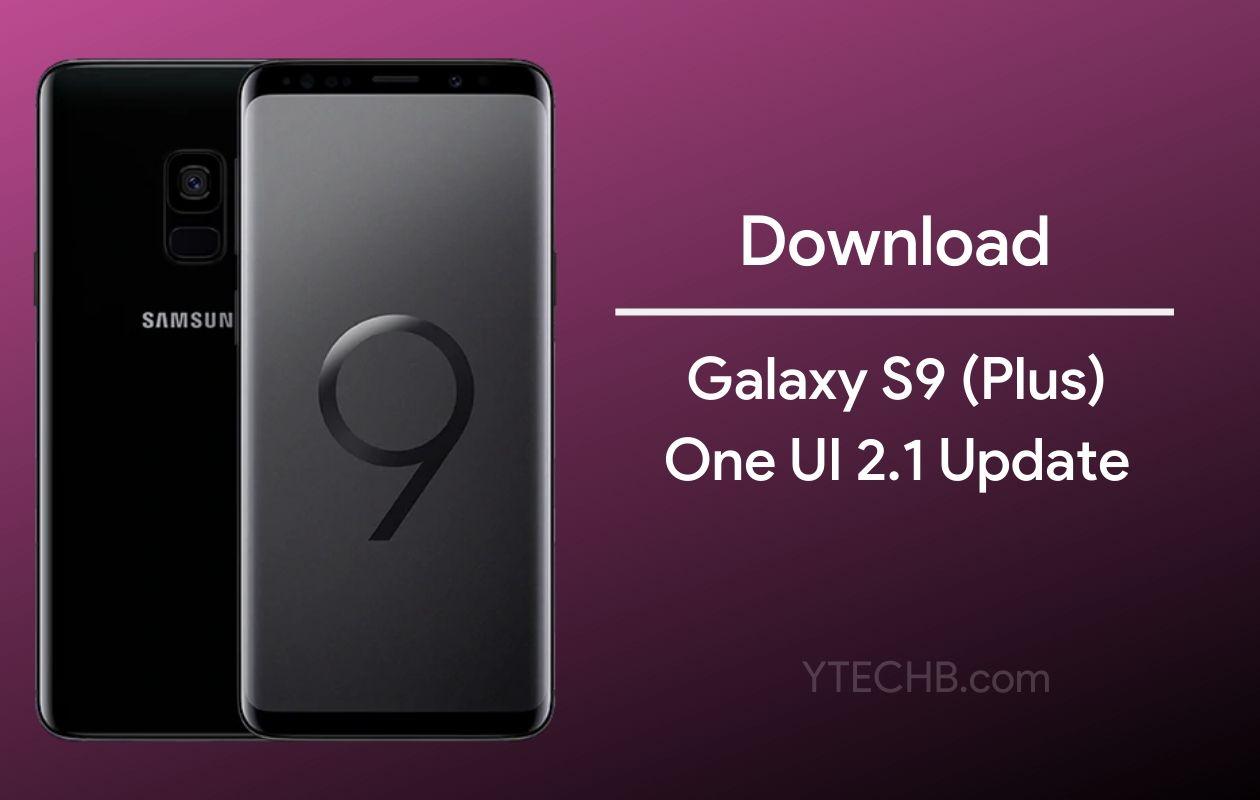 Samsung Galaxy S9 One UI 2.1 Update
