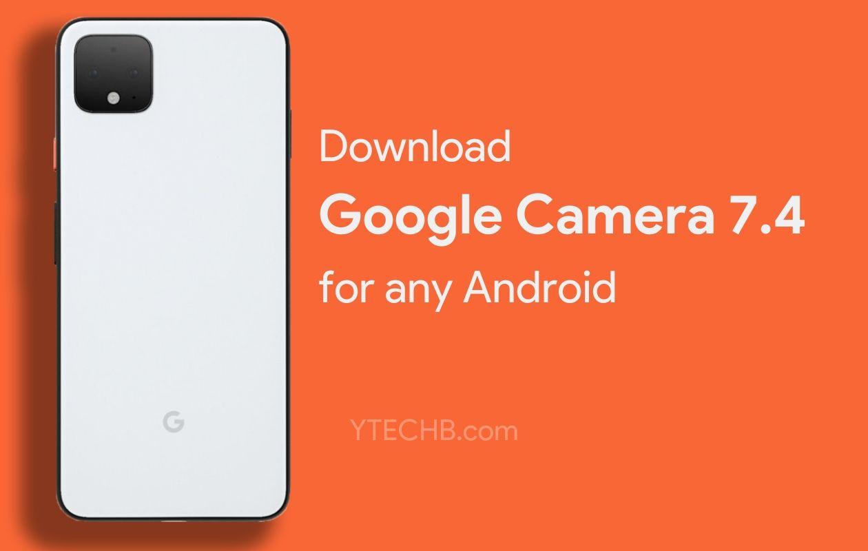 Google Camera 7.4 Mod APK