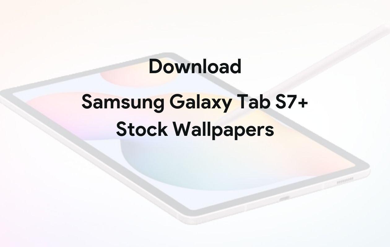Download Samsung Galaxy Tab S7 Stock Wallpapers 2k Iandroid Eu