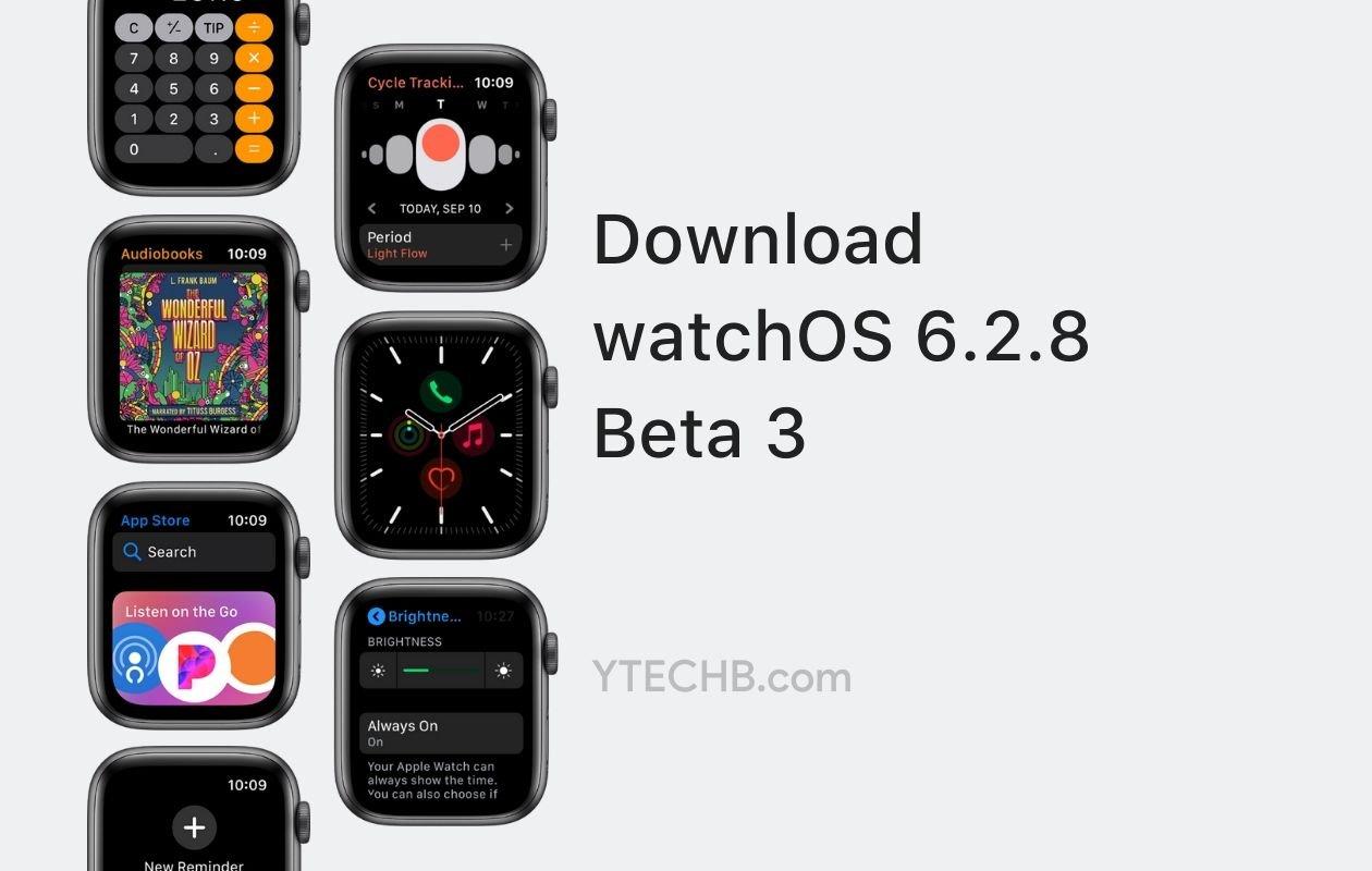 watchOS 6.2.8 beta 3