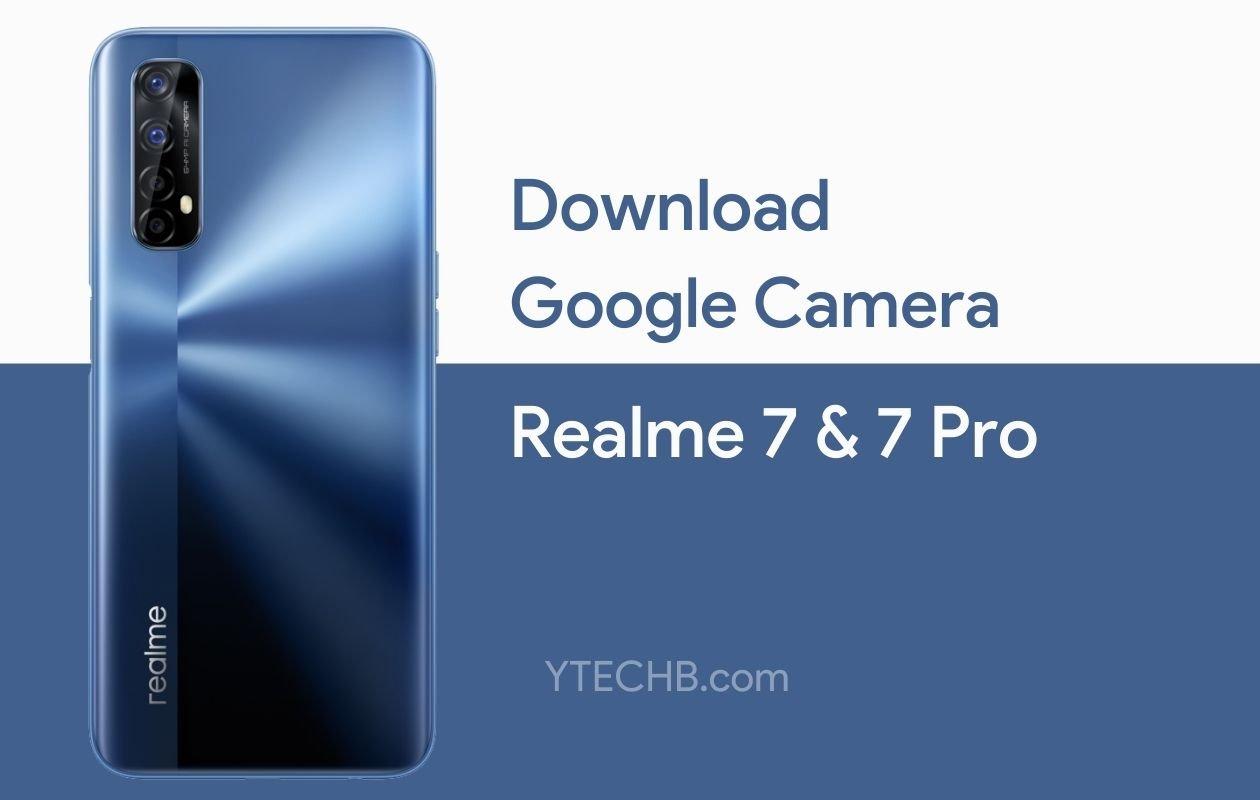 Google Camera for Realme 7 Pro