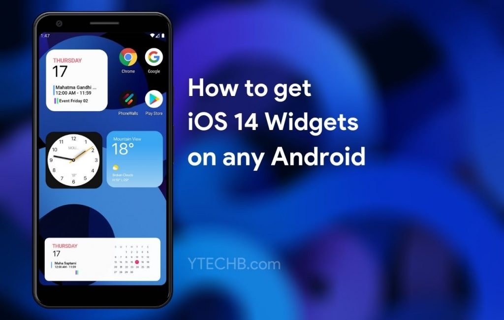 How to get iOS 14 Widgets on Android
