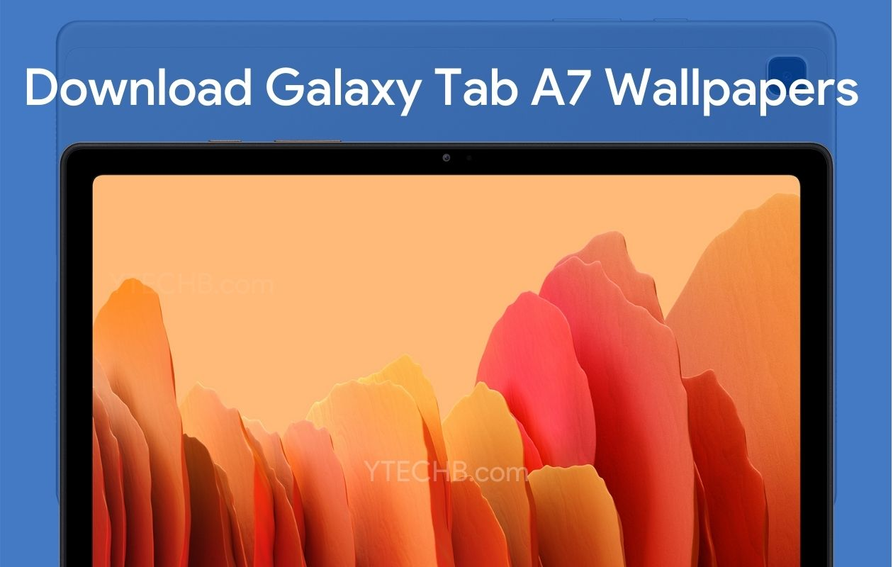 Download Samsung Galaxy Tab A7 Stock Wallpapers Fhd Official