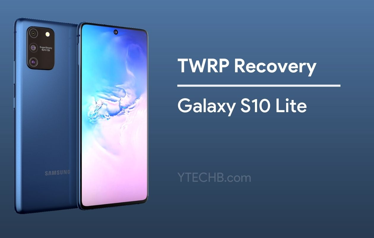 TWRP Recovery for Galaxy S10 Lite