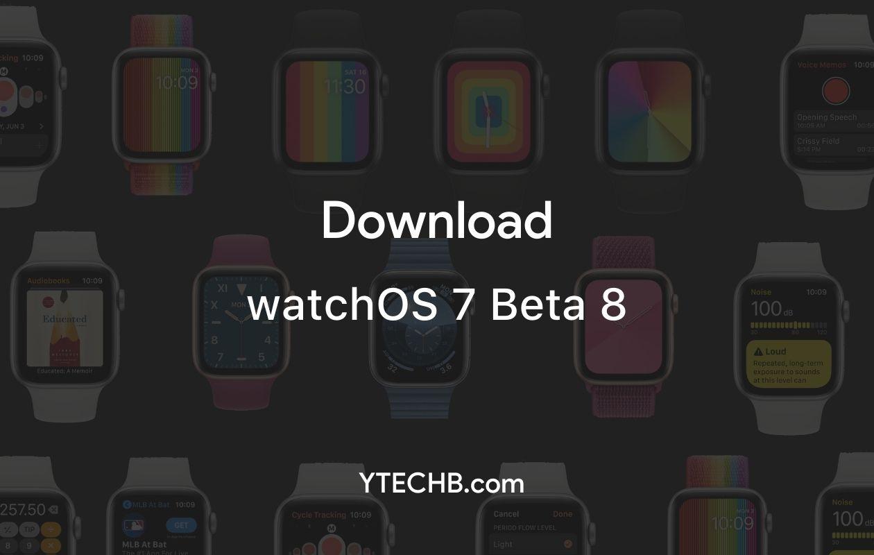 watchOS 7 Beta 8 update