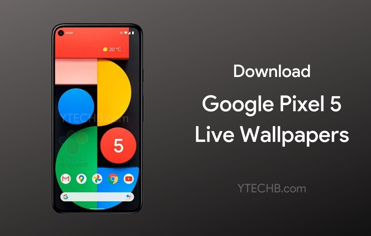 Download Google Pixel 5 Live Wallpapers (Official)