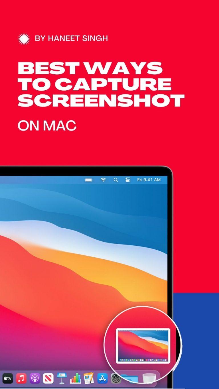 4 Best Shortcuts to Capture Screenshots on Mac