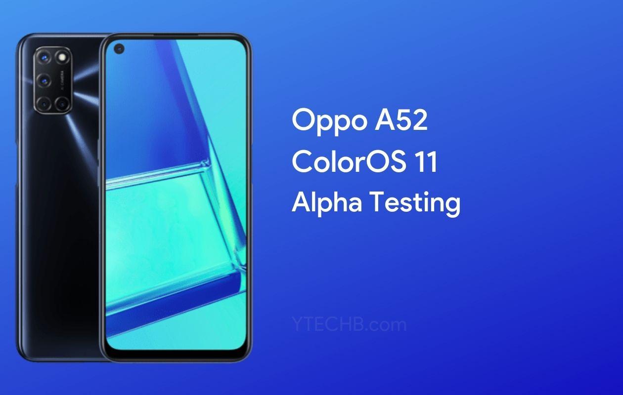 Oppo A52 ColorOS 11 Alpha Testing