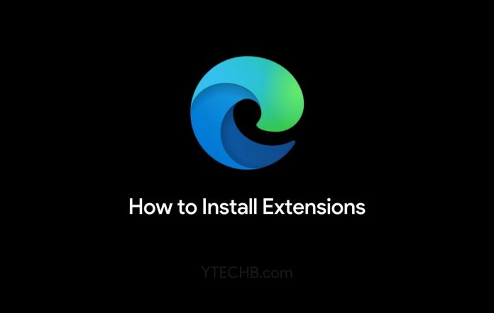 How to Install Extensions on Microsoft Edge
