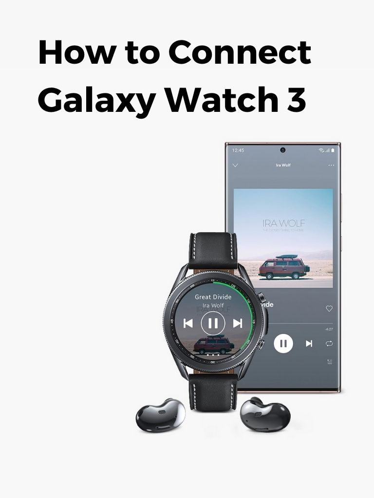 How to Connect Galaxy Watch 3 (Easily)