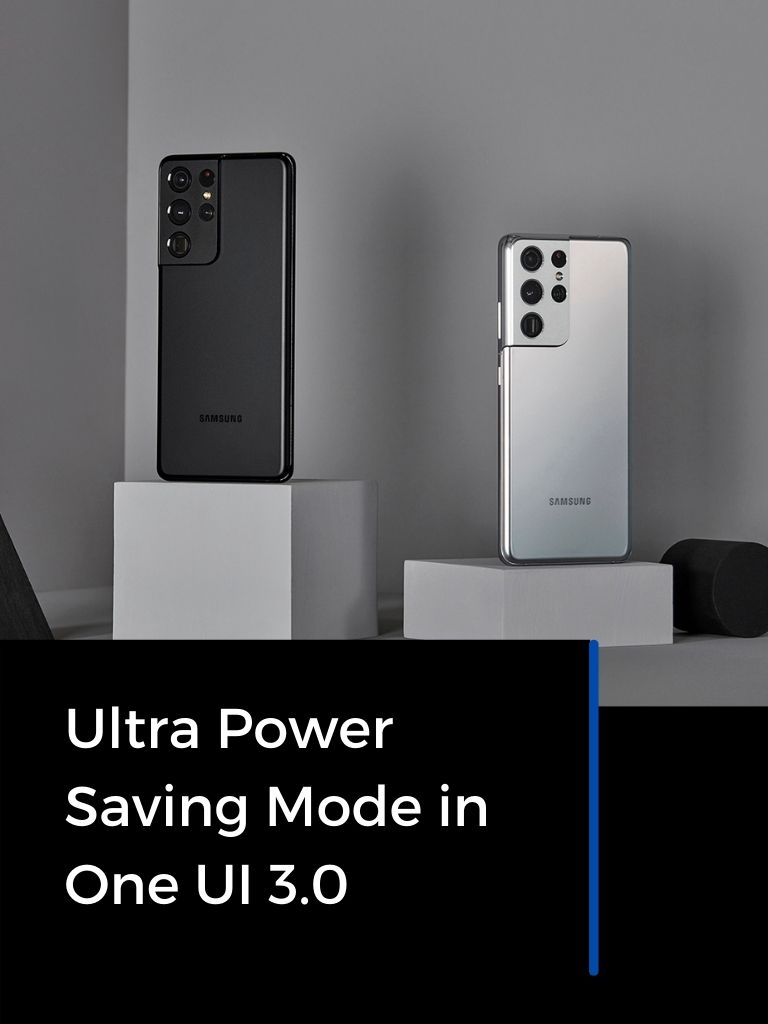 Enable Ultra Power Saving in One UI 3.0