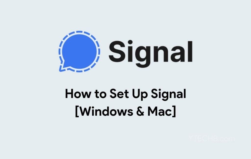 How to Setup Signal on Windows & Mac