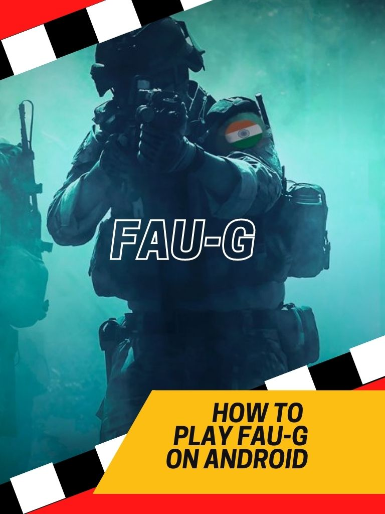 How to Play FAU-G on Android