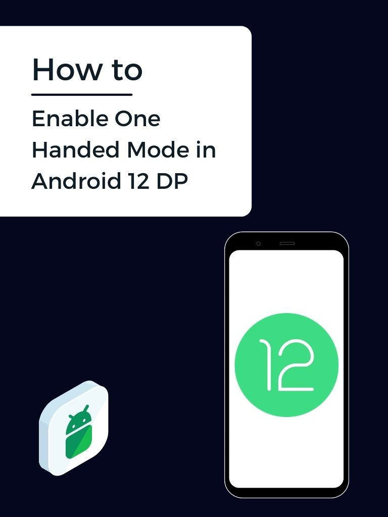 How to Enable One Handed Mode in Android 12