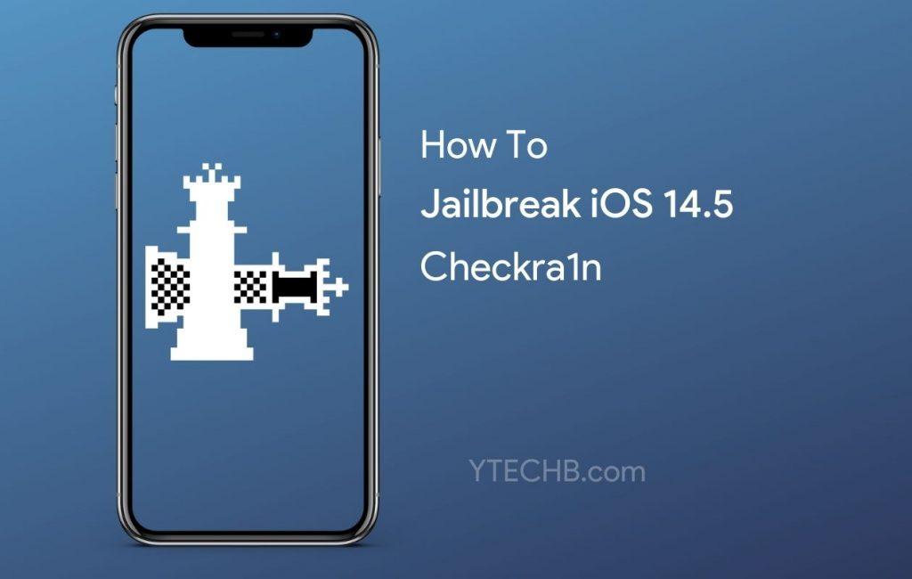 How to Jailbreak iOS 14.5