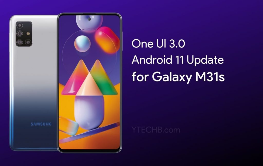 Samsung Galaxy M31s Android 11 Update